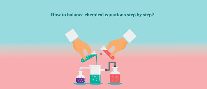 How to balance chemical equations step by step?